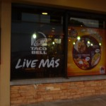 """Live Más""  Taco Bell uses Spanglish for it's marketing in Costa Rica."
